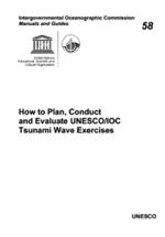 How to plan, conduct and evaluate UNESCO/IOC tsunami wave exercises