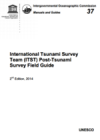 International Tsunami Survey Team (ITST) Post-Tsunami Survey Field Guide, second edition