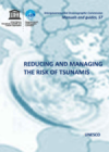 Reducing and managing the risk of tsunamis. Guidance for National Civil Protection Agencies and Disaster Management Offices as Part of the Tsunami Early Warning and Mitigation System in the North-eastern Atlantic, the Mediterranean and Connected Seas Regi